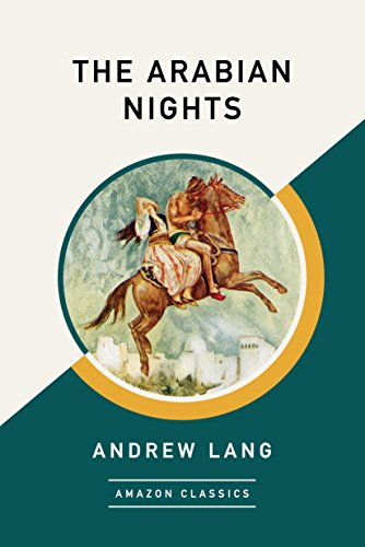 The Arabian Nights (AmazonClassics Edition) (English Edition)