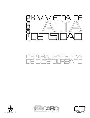 Prototipo de Vivienda de Alta Densidad: Memoria Descriptiva de Diseño Urbano
