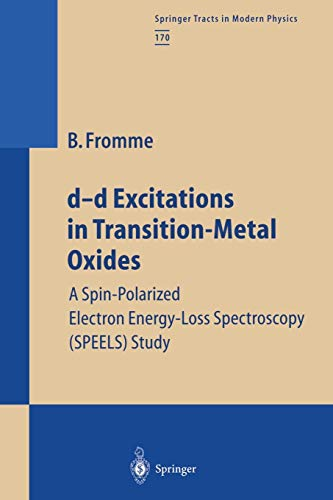 d-d Excitations in Transition-Metal Oxides (Springer Tracts in Modern Physics, Band 170)