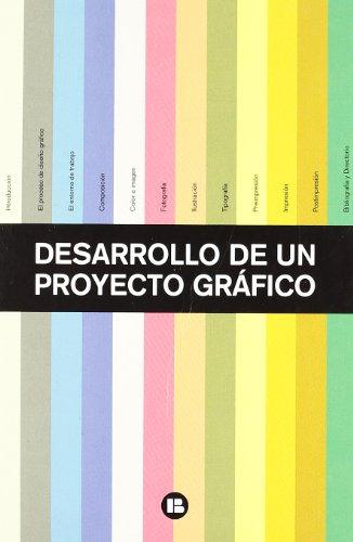 DESARROLLO DE UN PROYECTO GRAFICO