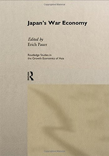 Japan's War Economy (Routledge Studies in the Growth Economies of Asia)