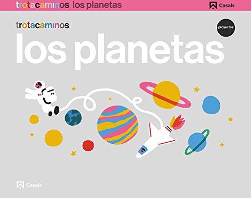 Los planetas 4 años Trotacaminos - 9788421862438
