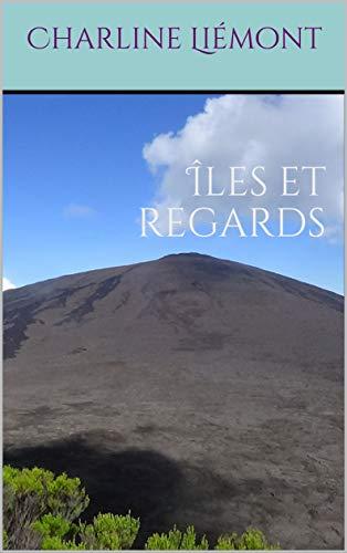 Îles et regards par Charline Liémont