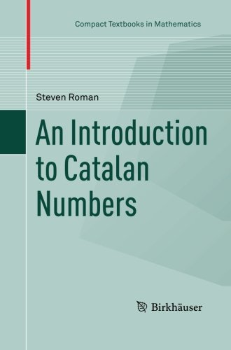 An Introduction to Catalan Numbers (Compact Textbooks in Mathematics)