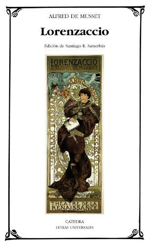 Lorenzaccio (Letras Universales) por Alfred de Musset