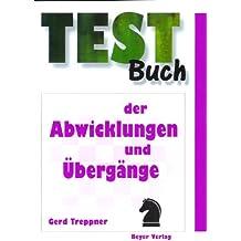 Testbuch der Abwicklungen und Übergänge