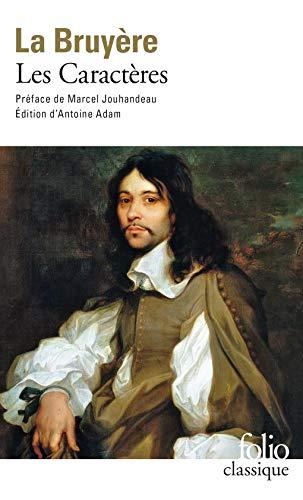 Les caractères, ou, Les moeurs de ce siècle (Collection Folio)