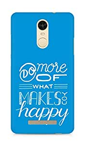 AMEZ do more of what makes you happy Back Cover For Xiaomi Redmi Note 3