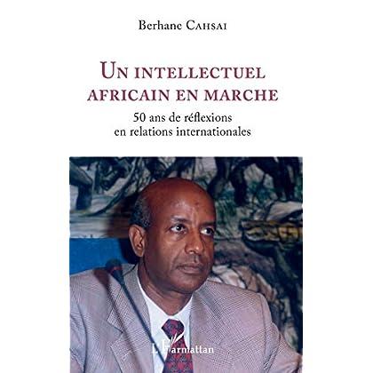 Un intellectuel africain en marche