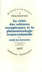 Crise des sciences européennes et phénoménologie transcendantale