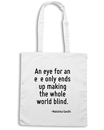 T-Shirtshock - Borsa Shopping CIT0029 An eye for an eye only ends up making the whole world blind. Bianco