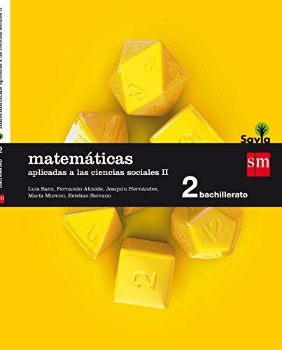 Matemáticas aplicadas a las ciencias sociales II. 2 Bachillerato. Savia - 9788467587142