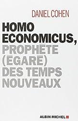 Homo Economicus :  Prophète égaré des temps nouveaux