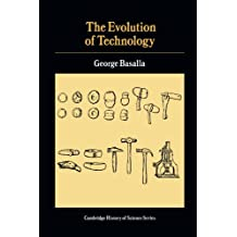 The Evolution of Technology (Cambridge Studies in the History of Science) by George Basalla (1989-02-24)