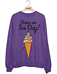 Batch1 Have An Ice Day Cute Ice Cream Cone Novelty Fast Food Womens Sweatshirt