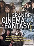 Il grande cinema fantasy. L'heroic fantasy dai primordi a Conan, fino al Signore degli anelli