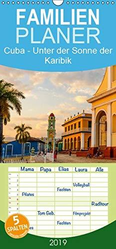 Cuba - Unter der Sonne der Karibik - Familienplaner hoch (Wandkalender 2019, 21 cm x 45 cm, hoch)