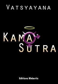 Kama Sutra: Les Aphorismes du désir (Patrimoine)
