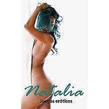 Natalia: Juegos Eróticos (Manuales de Natalia nº 2)