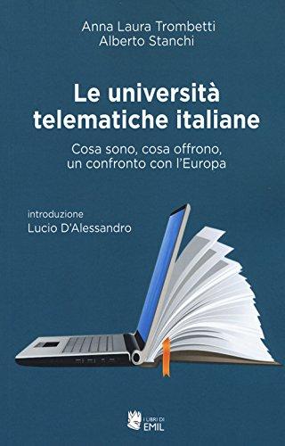 Le università telematiche italiane. Cosa sono, cosa offrono, un confronto con l'Europa