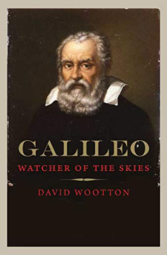 Galileo: Watcher of the Skies by [Wootton, David]