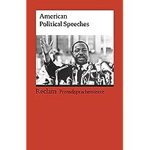 American Political Speeches (Reclams Universal-Bibliothek)