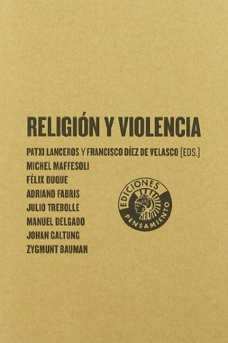 Religion Y Violencia por Patxi (ed.) Lanceros
