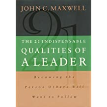 The 21 Indispensable Qualities of A Leader- Lunch & Learn (English Edition)