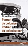 Portrait du colonisé, précédé de - Portrait du colonisateur
