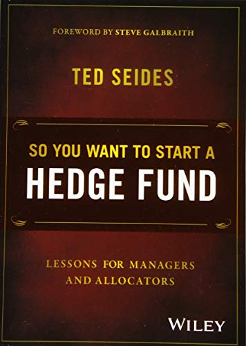 So You Want to Start a Hedge Fund: Lessons for Managers and Allocators (Hedge-accounting)