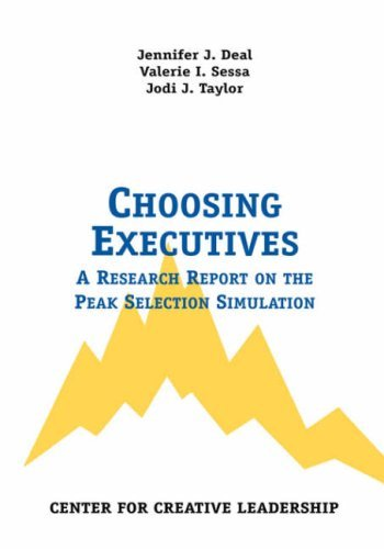 Choosing Executives: A Research Report on the Peak Selection Simulation by Jennifer J. Deal (1999-09-01)