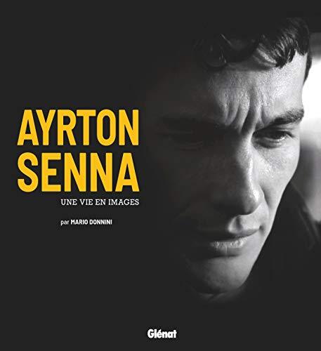 Ayrton Senna: Une vie en images par  Mario Donnini