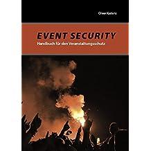 Event Security: Handbuch für den Veranstaltungsschutz