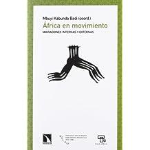 África en movimiento.: Migraciones internas y externas (Mayor)