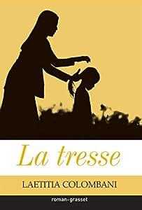 """Afficher """"La Tresse"""""""