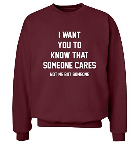 """I want you """"Sapere che una persona cares me ma che non maglia Felpa uomo, taglie XS-XXL Bordeaux XX-Large"""