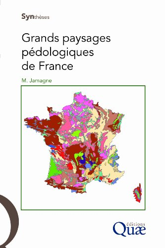Grands paysages pédologiques de France (CD Inclus)