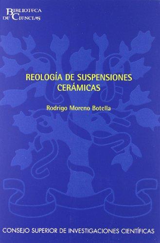 Reología de suspensiones cerámicas (Biblioteca de Ciencias) por Rodrigo Moreno Botella