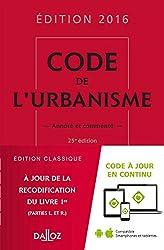 Code de l'urbanisme 2016, commenté - 25e éd.