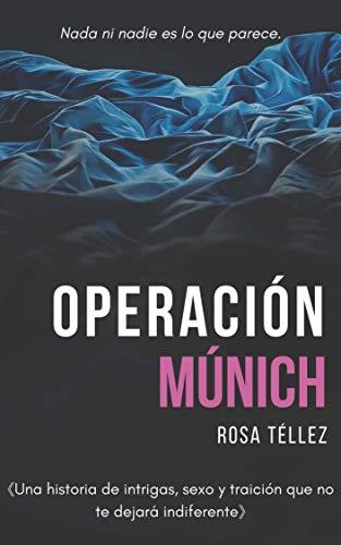 Operación Múnich: Novela de acción erótica contemporánea (Saga Queen nº 1)