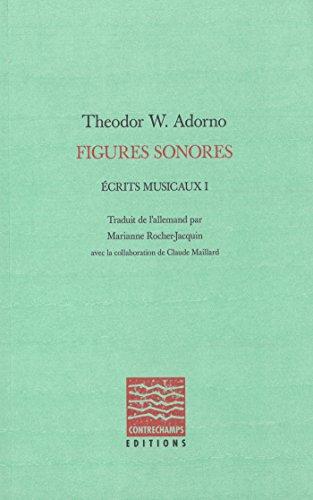 Figures sonores: Écrits musicaux I