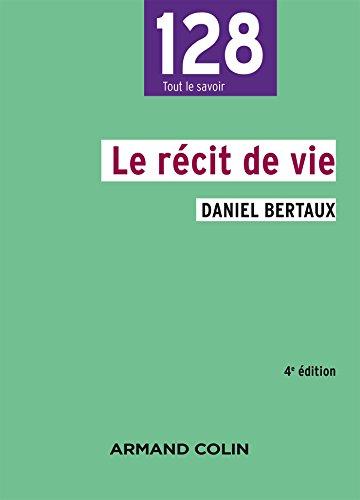 Le récit de vie - 4e éd. par Daniel Bertaux