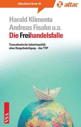 Buchseite und Rezensionen zu 'Die Freihandelsfalle: Transatlantische Industriepolitik ohne Bürgerbeteiligung - das TTIP' von Harald Klimenta