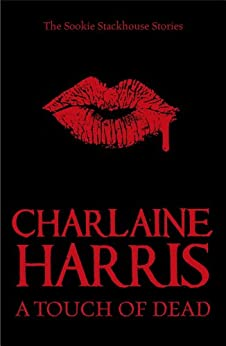 A Touch of Dead by [Harris, Charlaine]