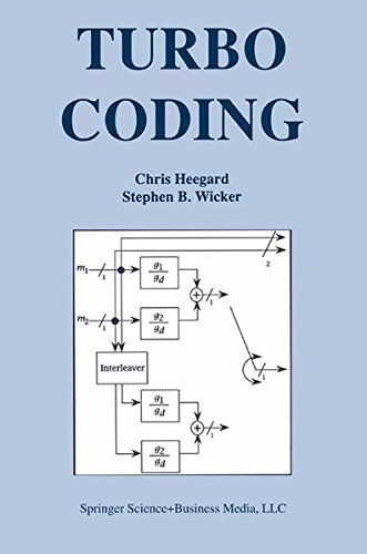 Turbo Coding (The Springer International Series in Engineering and Computer Science)