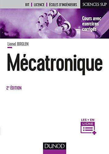 Mécatronique - 2e éd. par Lionel Birglen
