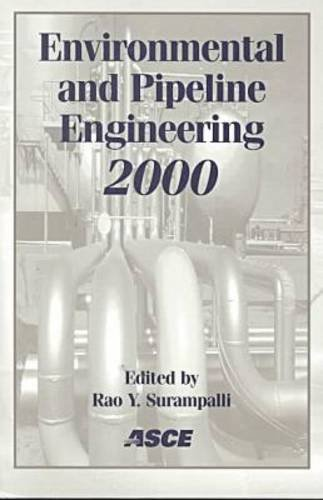 Environmental and Pipeline Engineering 2000: Proceedings of the ASCE National Conference on Environmental and Pipeline Engineering Held in Kansas City, Missouri, July 23-26 2000