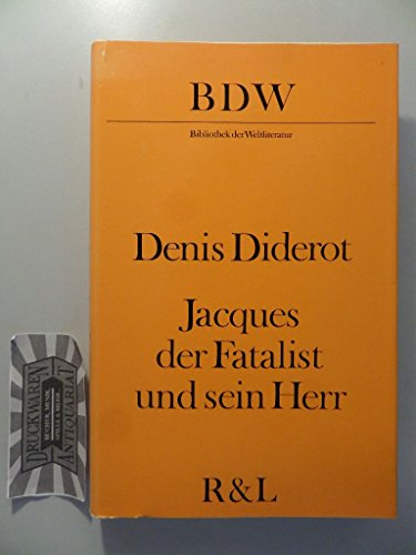 Denis Diderot: Jacques der Fatalist und sein Herr