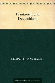 Frankreich und Deutschland von [von Ranke, Leopold]