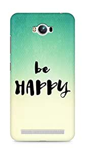 AMEZ be happy Back Cover For Asus Zenfone Max ZC550KL